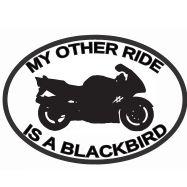 My Other Ride Is A Blackbird CBR Honda Car Sticker Vinyl Decal Motorbike Van